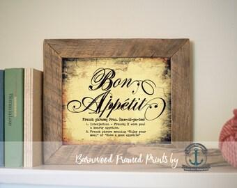 Bon Appetit - Reclaimed Barnwood Framed Print - Ready to Hang - Sizes at Dropdown
