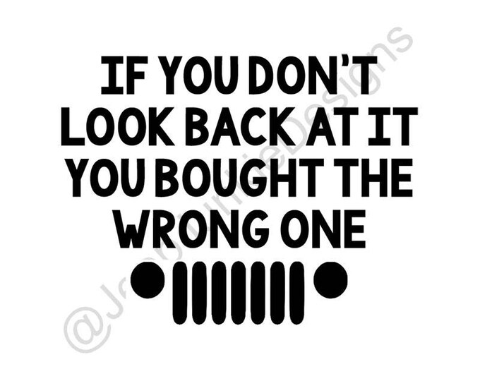 If You Don't Look Back At It Vinyl Decal