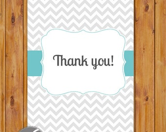 """Simple Grey Chevron Thank You Card Flat Card Print Your Own Neutral Grey Aqua All Occasion 4""""x6"""" Digital Instant Download (ty-cy)"""