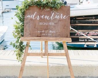 Wedding Welcome Sign - Adventure Begins Here - Wedding Signs - Wood Wedding Sign - Wooden Wedding Signs - Wood - Rustic Wood Wedding Sign