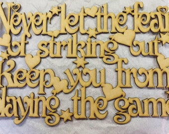 Never let the fear of striking out plaque 300 x 200mm