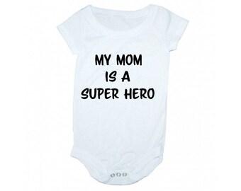 My mom is a super hero, Super hero onsie,  baby clothes, onsie, baby shower gift, super hero mom