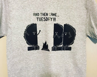 And then came Tuesday taco Tuesday shirt