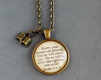 Throw your burden on Jehovah, And he will sustain you.... Psalms 55 vs. 22 pendant necklace, encouraging scripture necklace