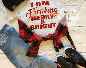 I Am Freaking Merry & Bright