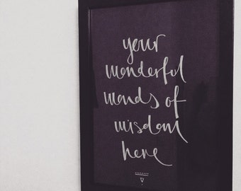 A5 Custom hand-written calligraphy / inspirational quote / lyric poster / print / art / black / white / (A3 and A4 also available)