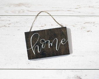 Rustic Home Mini Sign, Home Wood Sign, Rustic Wood Sign, Farmhouse Wall Sign, Housewarming Gift, Rustic Hand Lettered Small Sign