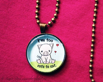"""Vegan Pig Necklace - Too Cute to Eat - 1"""" Pendant Necklace - or 2 for 20 - ReLove Plan.et"""