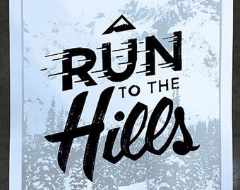 Run To The Hills artprint