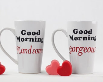 Good Morning Handsome & Gorgeous Couple Mugs | Coffee Cup | Coffee Lover Gift | Wedding Gift | Gift for Her | Gift for Him | Custom Mug