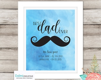 Best Dad Ever Father's Day Art Print - Wall Decor - Bedroom Art - Father's Day Gift - Gift for Dad - This is a digital file that you print!