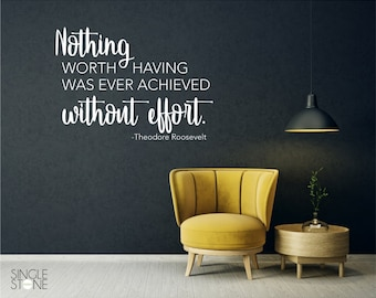 Theodore Roosevelt Without Effort Wall Decal Quote - Vinyl Words Custom Home Decor