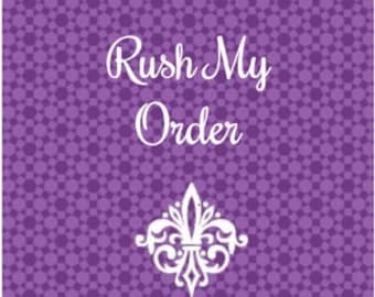 Rush My Order --- Guaranteed 2 Business Days Production for up to 2 items