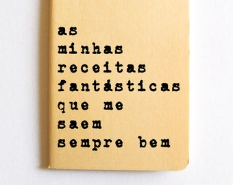 Caderno MOLESKINE® em Português, journal with Portuguese quote: notebook with recycled hand screened printed cover in Portuguese.