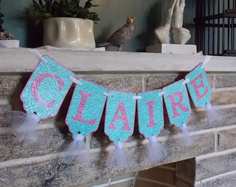 Girls Name Banner in Turquoise, Pink and White, Birthday Decoration, Birthday Banner, Baptism Banner, Nursery Banner
