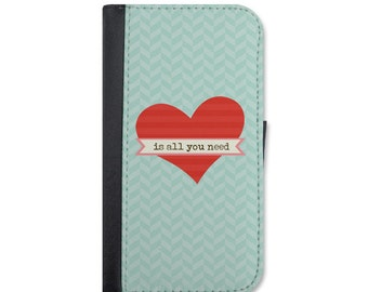 All You Need Is Love Wallet Case Choose iPhone 5/5s, 5c, 6/6s, 6/6s Plus, 7, 7 Plus, 8 or 8 Plus.