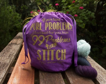 99 Problems but a Stitch Ain't One Drawstring Knitting Project Bag, Large Royal Purple