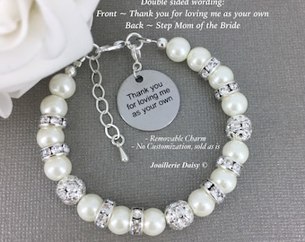 Thank you for loving me as your own Step Mother of the Bride Bracelet Gift for Stepmom Mother in Law Gift Stepmom Bracelet Thank you Gift