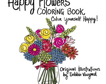 Happy Flowers Coloring Book-Color Yourself Happy!