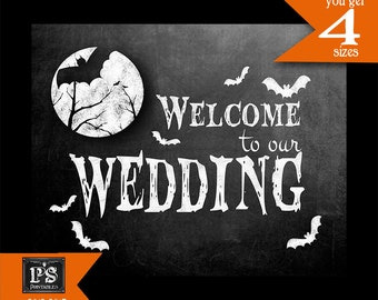 Halloween Welcome to our Wedding Sign Printable Digital File - 4 sizes - INSTANT DOWNLOAD - Hauted Moon Collection