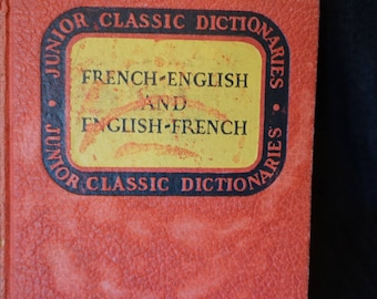 Vintage 1944 French to English and English to French Dictionary  Junior Class Dictionary