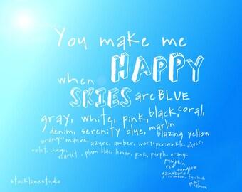 You make me happy Printable Art, funny blue sky Love sign, color quote, DIY apartment wall art, teen dorm decor poster, little boy blue, jpg