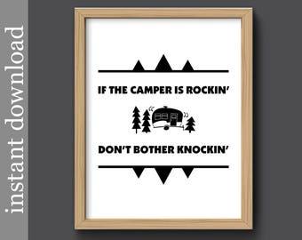 Camping Print, printable wall art, camper gift, camping honeymoon, camping wedding, happy campers, camper is rocking, camping decor, mature