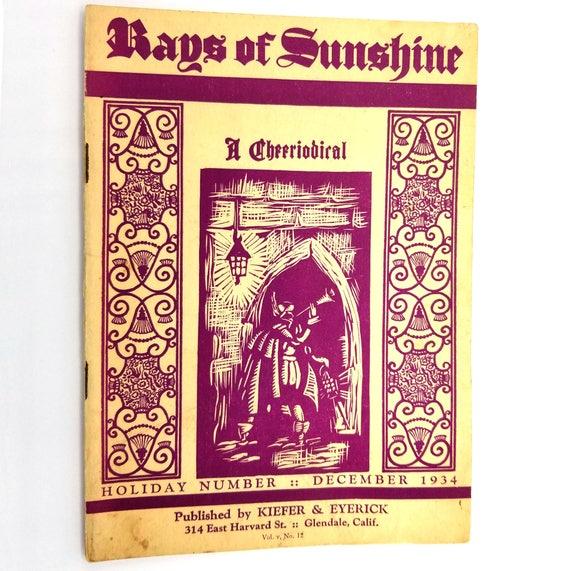 Rays of Sunshine - A Cheeriodical Holiday Number Vol. V, No. 12, December 1934 Kiefer & Eyerick Mortuary Glendale, CA