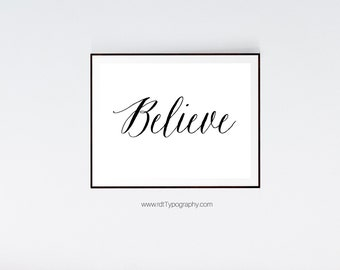 Believe Print, Typography Wall Art, Typography Poster, Black White Print, Printable Poster, Classroom Decor, Christmas Gift Typography Print