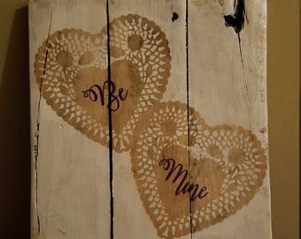 """Rustic Pallet Wood """"Be Mine"""" Sign"""