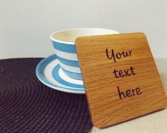 Personalised Coaster - Oak Wood Coaster - Personalised gift - Personalised quote - Personalised name - Song lyrics - Motivational quote