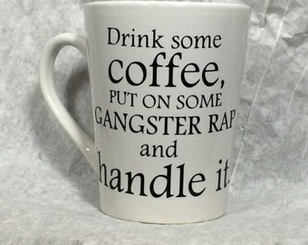 Coffee & Gangster Rap, 14 oz. ceramic mug