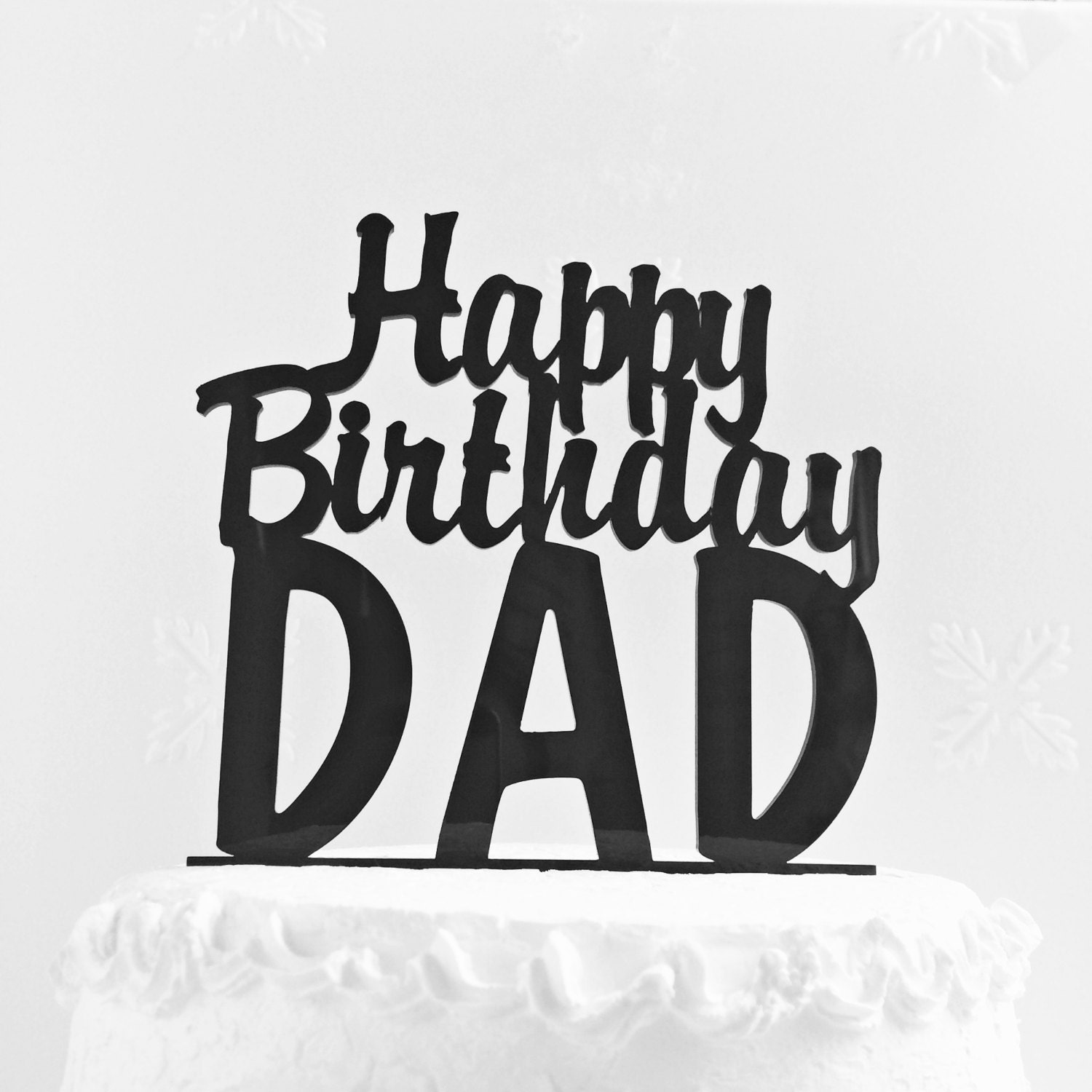 Happy Birthday Dad Cake Topper Father's Day Cake Topper