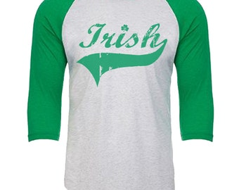 Irish - St. Patrick's Day - Unisex Tri-Blend 3/4 Sleeve Raglan Baseball T-Shirt - Sizes XS-3XL in 14 Colors!