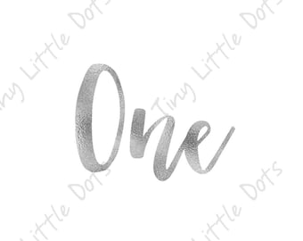 Birthday One Year Sticker DIGITAL Iron On Transfer Printable - Silver Foil -  One Year Old Outfit - DIY Print at Home Photo Prop