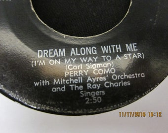 Perry Como: Dream Along With Me & Somebody Up There Loves Me - RCA Victor 45 RPM