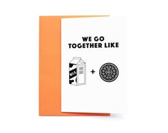 We Go Together Like Milk and Oreo Greeting Card