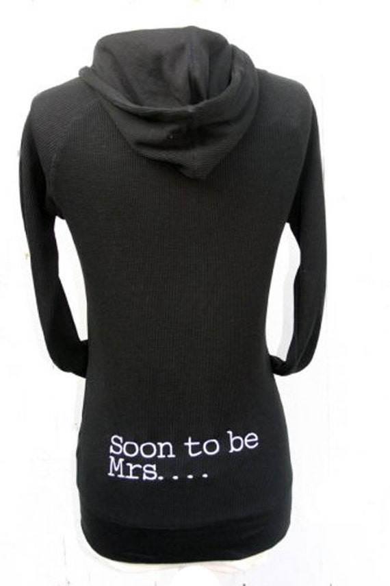 Soon to be Mrs... Embroidered Thermal Hoodie