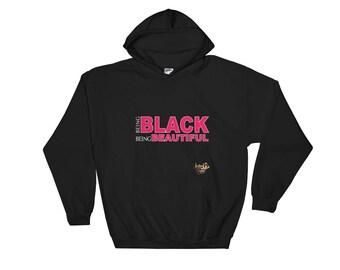 Being Black Being Beautiful Hoodie