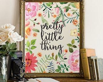 Printable Wall Art Print Printable Art Nursery Art Nursery Decor Pretty Little Thing Nursery Print Calligraphy Prints Nursery flower print