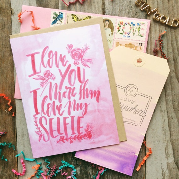 Funny valentine's day card for her, I love you more than I love my selfie, selfie pun, punny card, girly pink watercolor, love card