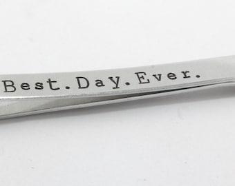 Best Day Ever Tie Bar - Wedding Tie Bar - Personalized Tie Bar - Silver Tie Bar - Groom Tie Clip - Men's Custom Tie Bar - Groom Tie Bar
