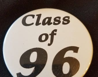 Class of 1996 button - Vintage