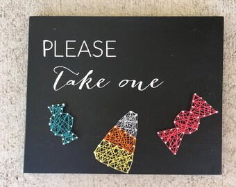 Please Take One Sign, Halloween Sign, Halloween Decor, Halloween Decorations, Candy Sign, Candy Decor, Candy Theme, Halloween String Art