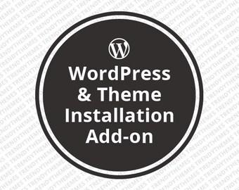 WordPress & Theme Installation Add-on