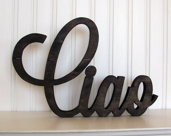 Ciao Wood Sign, Ciao Word Sign. Ebony Wood Stain Ciao Letter Sign