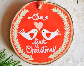 Our First Christmas Ornament. Christmas Gift for Newlyweds. Gifts for Couples. Married Ornament. Painted Wood Ornament. Rustic Ornament.
