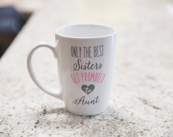 Pregnancy reveal to Sister. New Aunt gift idea. Custom coffee mug. Aunt announcement. Announcing baby. Aunt pregnancy Pregnancy announcement