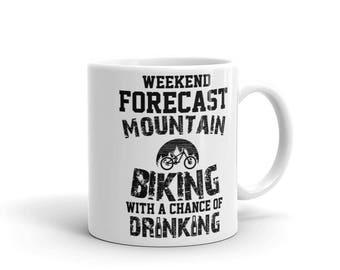 Mountain Biking With A Chance Of Drinking Mug 11oz White Mug