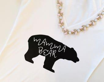 Mamma Bear, Mamma Bear tshirt, Mother's gift, mom gift, i love mom, mothers day gift, mom birthday, Mother's Day, Mom t shirt, mama bear